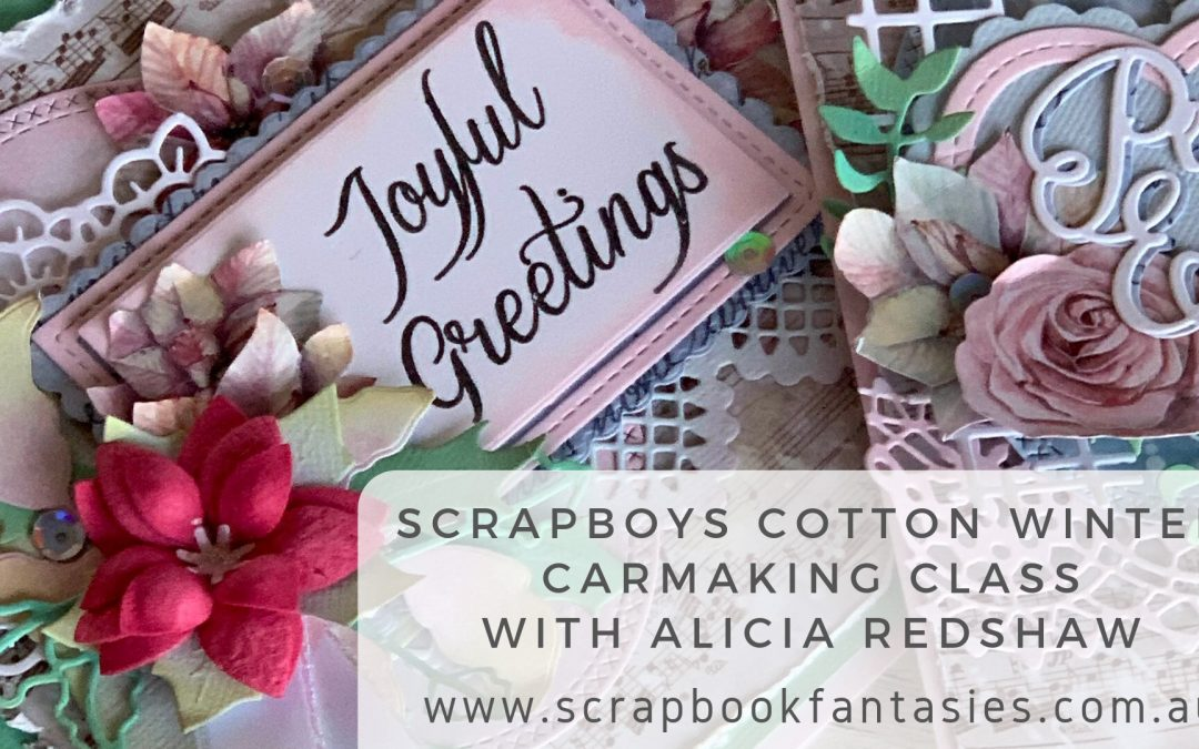 Scrapboys Cotton Winter Cardmaking Class with Alicia Redshaw
