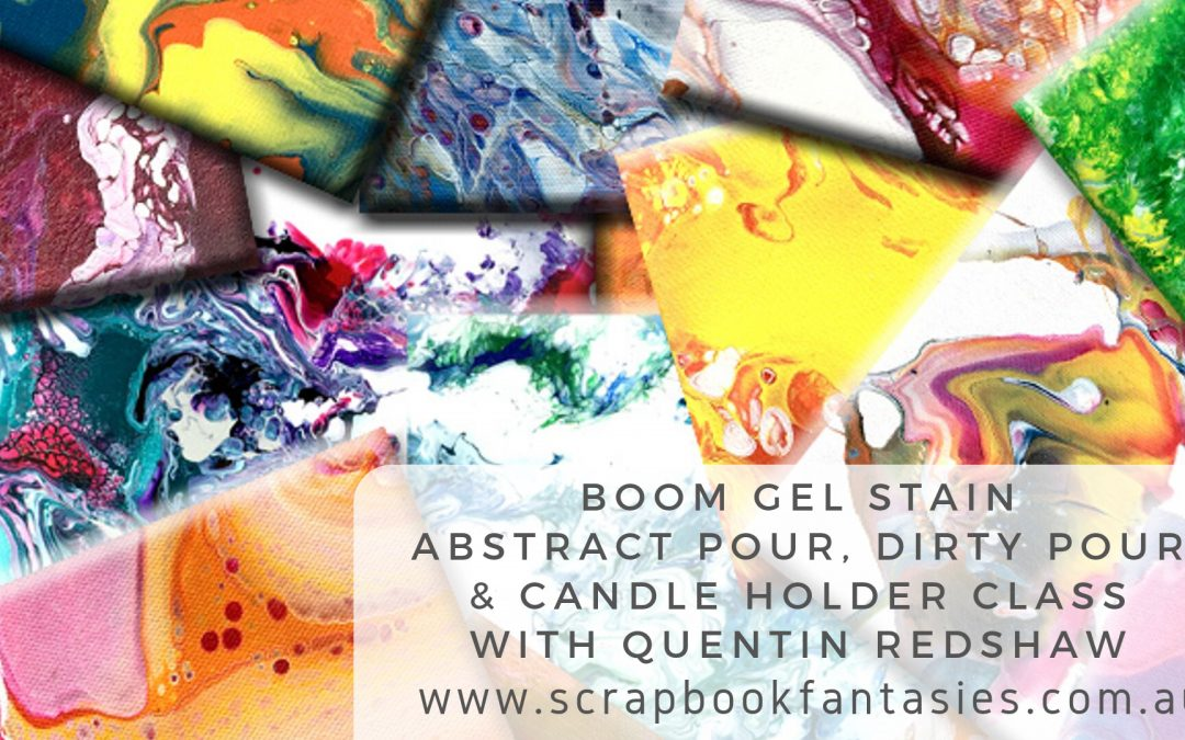 Boom Gel Stain Abstract Pour Canvas, Dirty Pour & Candle Holder Workshop with Quentin Redshaw