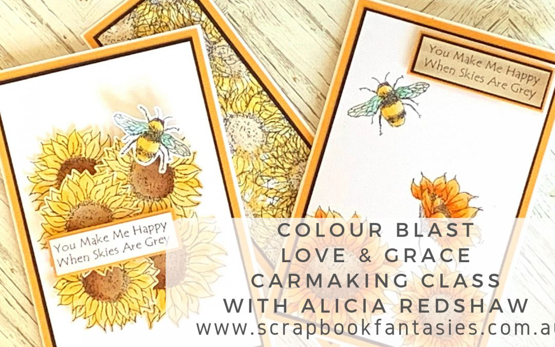 Colour Blast Love & Grace Cardmaking Class with Alicia Redshaw