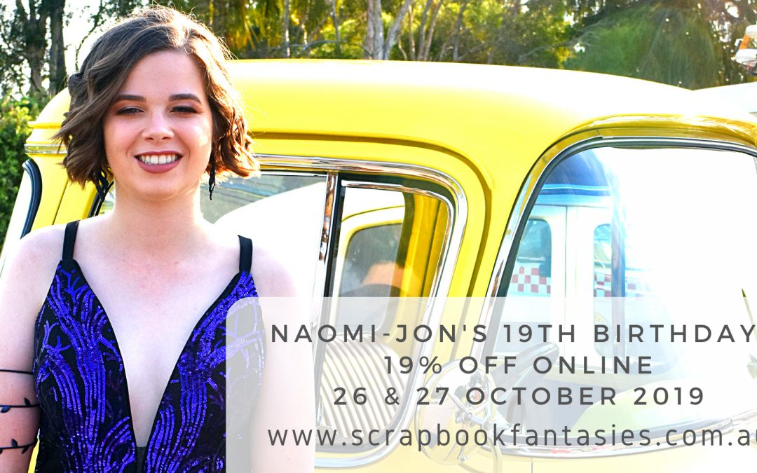 Naomi-Jon's 19th Birthday 19% off Online Store Sale
