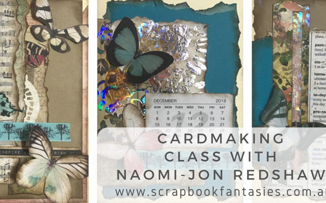 Cardmaking Class with Naomi-Jon Redshaw