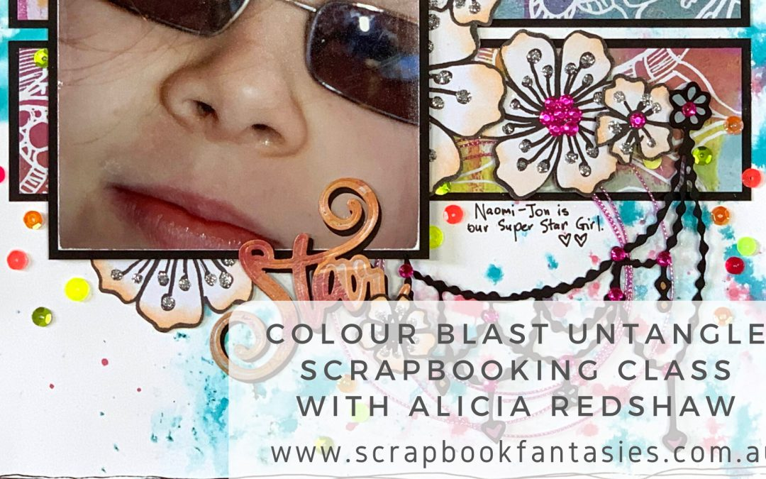 Colour Blast Untangle Scrapbooking Class with Alicia Redshaw {REPEAT}