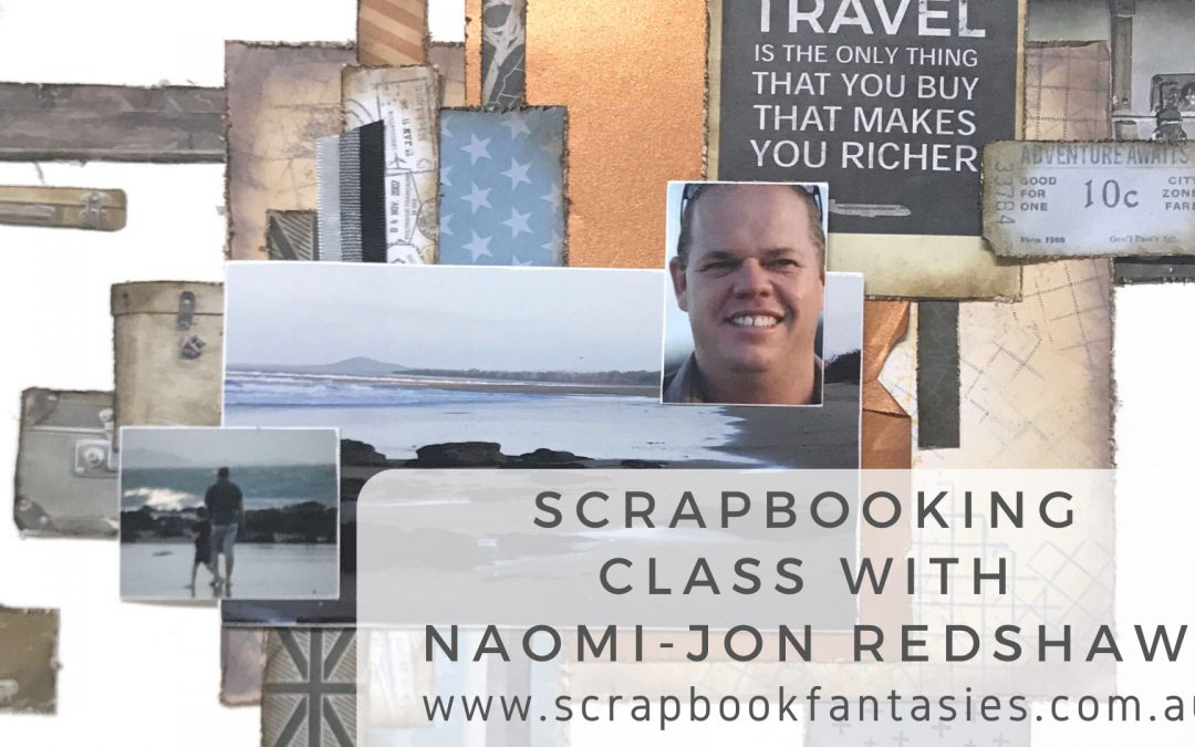 Scrapbooking Class with Naomi-Jon Redshaw