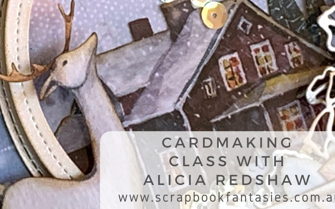 ScrapBoys Cotton Winter Snowglobe Cardmaking Class with Alicia Redshaw